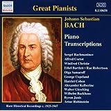 Bach, J.S.: Piano Transcriptions, Vol. 1 (Great Pianists) (1925-1947)