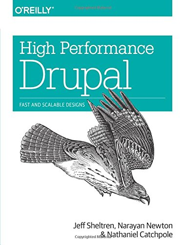 drupal 8 buch High Performance Drupal: Fast and Scalable Designs