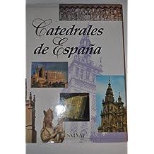 CATEDRALES DE ESPAÑA (SANTIAGO, ORENSE, LEON,…)