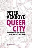 Queer City - L'homosexualité à Londres, des Romains à nos jours
