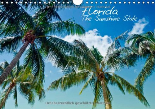 florida-the-sunshine-state-wandkalender-2014-din-a4-quer-sonne-strand-palmen-ruhige-orte-urlaubsfeel