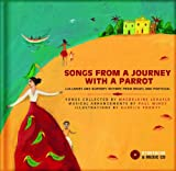 Songs from a Journey with a Parrot: Lullabies and Nursery Rhymes from Portugal and Brazil (Portuguese and English Edition) by Magdeleine Lerasle (2013-11-15)