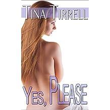 Yes, Please: *a Taboo MILF Impregnation Fantasy* (English Edition)