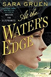 By Sara Gruen ( Author ) [ At the Water's Edge By Mar-2015 Hardcover