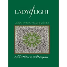 The Lady of Light (The Brides of Culdee Creek, Book 3) by Kathleen Morgan (2003-03-02)