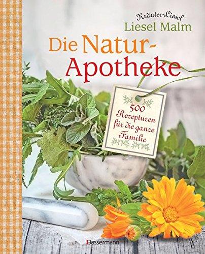 die-natur-apotheke-500-rezepturen-fr-die-ganze-familie
