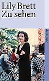 Zu sehen (suhrkamp taschenbuch) - Lily Brett