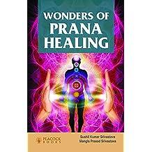 Wonders of Prana Healing (English Edition)