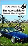 Der Autoverkäufer: 30 Jahre im Dienst der Mobilität