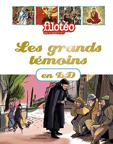 Les grands temoins en BD par Jules Allard