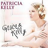Grace & Kelly
