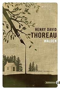 Walden, ou, La vie dans les bois.  par Henry David Thoreau