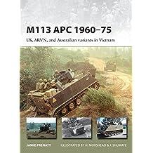 M113 APC 1960-75 (New Vanguard, Band 252)