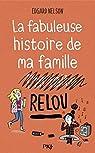 La fabuleuse histoire de ma famille relou par Nelson