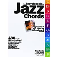 The Encyclopedia of Jazz Chords: Essential for Piano & Keyboard Players