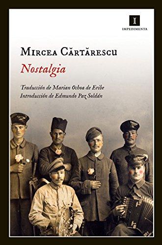 Nostalgia (Impedimenta nº 75) por Mircea Cartarescu