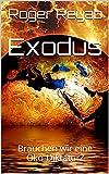 Exodus: Brauchen wir eine Öko-Diktatur?
