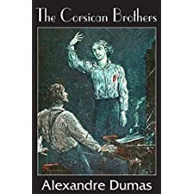 The Corsican Brothers by Alexandre Dumas (2014-07-01)