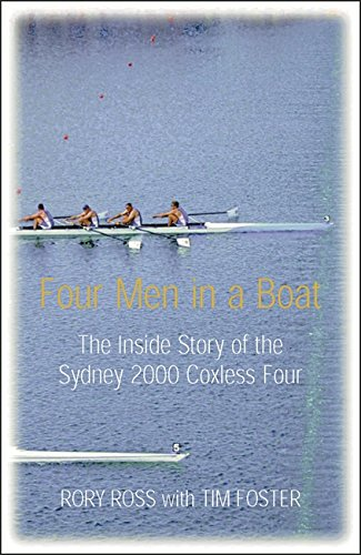 four-men-in-a-boat-the-inside-story-of-the-sydney-2000-coxless-four