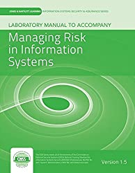 Laboratory Manual Version 1.5 to Accompany Managing Risk in Information Systems