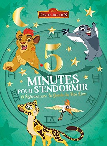 LA GARDE DU ROI LION - 5 Minutes pour s'endormir