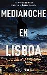 Medianoche en Lisboa: Una aventura de intriga y suspense de Gabriel Caballero: Volume 5