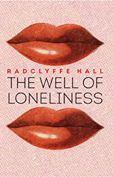 The Well of Loneliness by [Hall, Radclyffe]