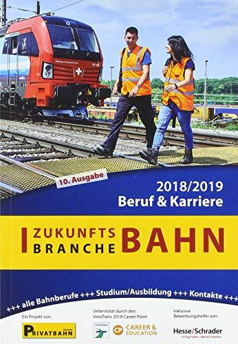 Zukunftsbranche Bahn Beruf & Karriere 2018/2019