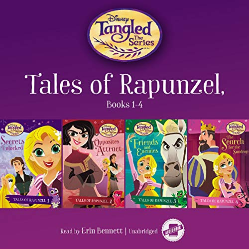 Tales of Rapunzel, Books 1-4: Secrets Unlocked, Opposites Attract, Friends and Enemies, and the Search for the Sundrop (Disney Channel's Tangled)
