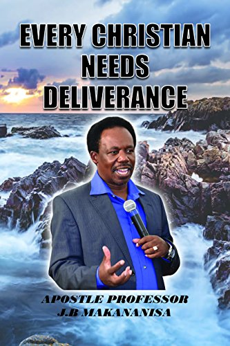 Every Christian Needs Deliverance (English Edition)