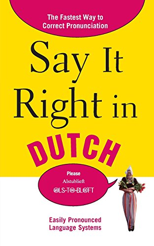 Say It Right in Dutch (Say It Right! Series)