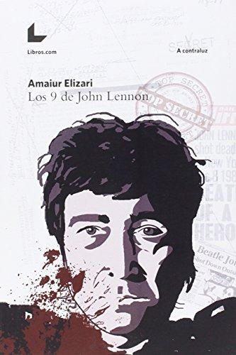 LOS 9 DE JOHN LENNON por Amaiur Elizari