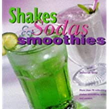 Shakes, Sodas and Smoothies by Deborah Gray (1998-04-24)