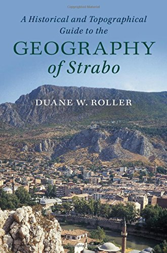 A Historical and Topographical Guide to the Geography of Strabo por Duane W. Roller