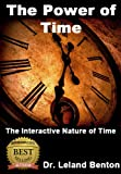 Image de The Power of Time: Quantum Physics of Time (Advice & How To Book 1) (E