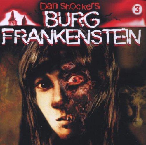 Band 3: die Horrorbraut Von Burg Frank..