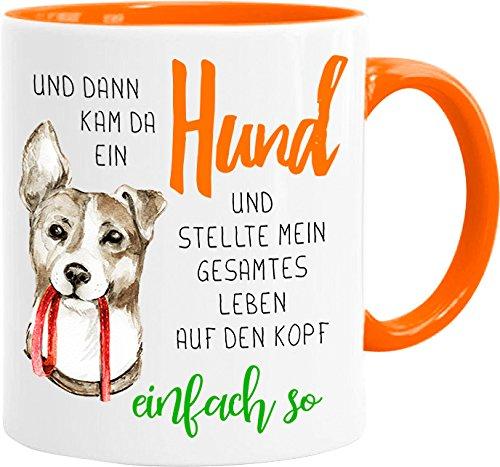 Cadouri Hunde Tasse » Und dann kam da EIN Hund « Kaffeetasse Bürotasse Sprüchetasse - 300 ml