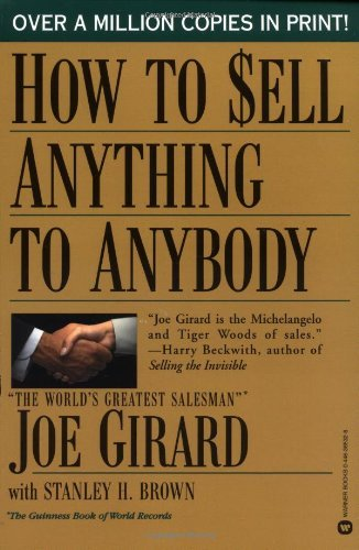 How to Sell Anything to Anybody by Joe Girard (1986-10-31)
