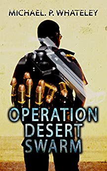 Operation Desert Swarm (The Vagabond Book 1) by [Whateley, Michael]