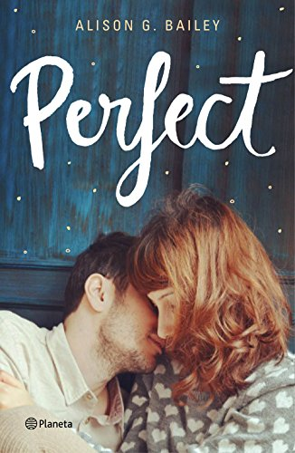 Perfect (Planeta Internacional) por Alison G. Bailey