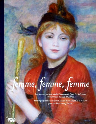 Femme, femme, femme : Les femmes dans la société française de Daumier à Picasso, Peintures des musées de France