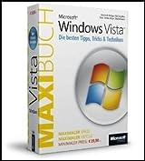 Microsoft Windows Vista: Die besten Tipps, Tricks & Techniken - Das Maxibuch