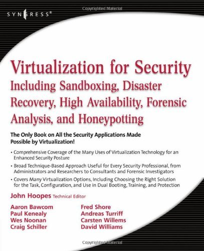 Virtualization for Security: Including Sandboxing, Disaster Recovery, High Availability, Forensic Analysis, and Honeypotting by John Hoopes (23-Jan-2009) Paperback