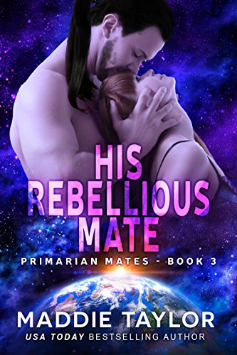 His Rebellious Mate (Primarian Mates Book 3) (English ...