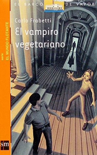 El vampiro vegetariano (Barco de Vapor Naranja) por Carlo Frabetti