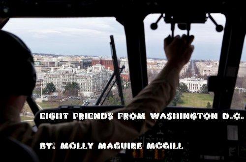 EIGHT FRIENDS FROM WASHINGTON D.C. (GROWING UP IN LEVITTOWN, AGAIN!) (English Edition) Köche Mitt