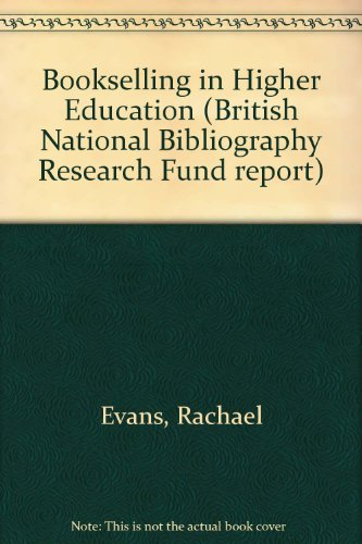 Bookselling in Higher Education (British National Bibliography Research Fund report)