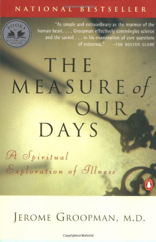 measure-of-our-days-the-a-spiritual-exploration-of-illness