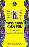 Wing Chun Kuen Phai: Fundamental foundations