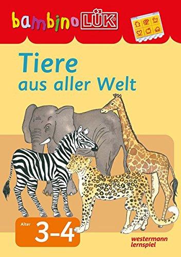 bambinoLÜK-System: bambinoLÜK: Tiere aus aller Welt: 3-4 Jahre